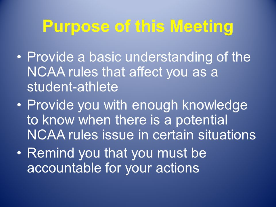 Purpose of this Meeting