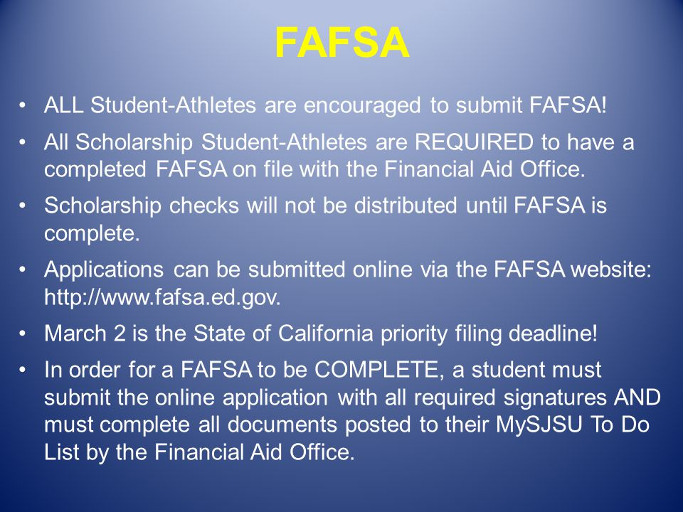 FAFSA ALL Student-Athletes are encouraged to submit FAFSA!