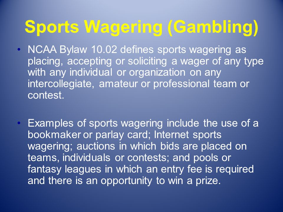 Sports Wagering (Gambling)