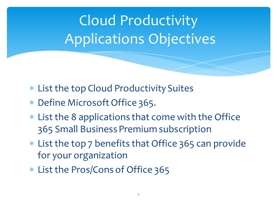 Cloud Productivity Applications Objectives