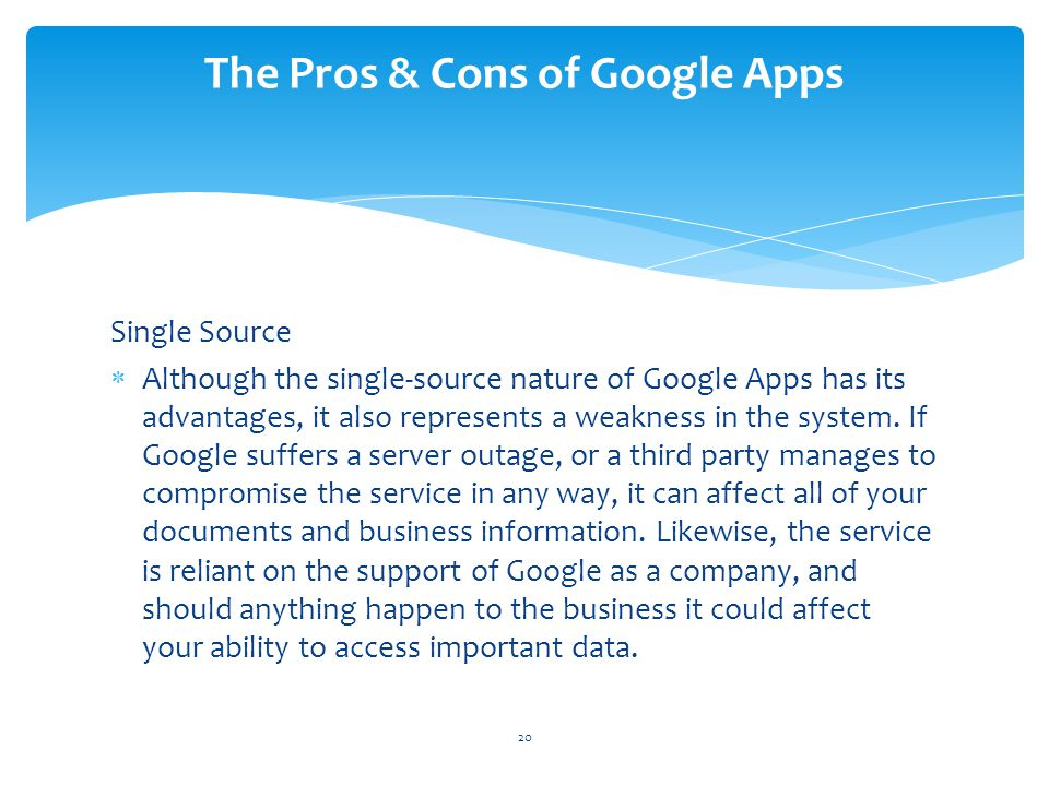 The Pros & Cons of Google Apps