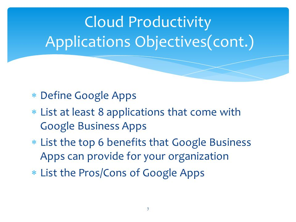 Cloud Productivity Applications Objectives(cont.)