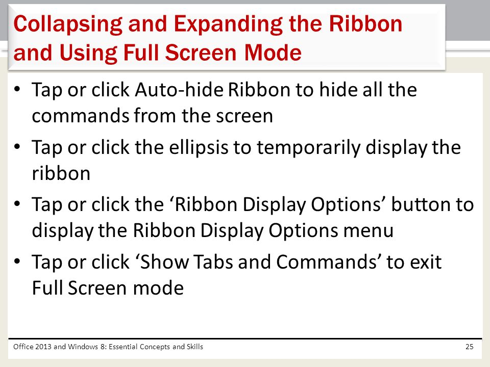 Collapsing and Expanding the Ribbon and Using Full Screen Mode