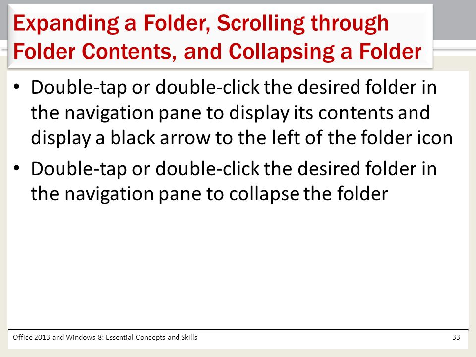 Expanding a Folder, Scrolling through Folder Contents, and Collapsing a Folder