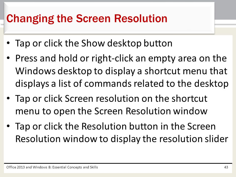 Changing the Screen Resolution
