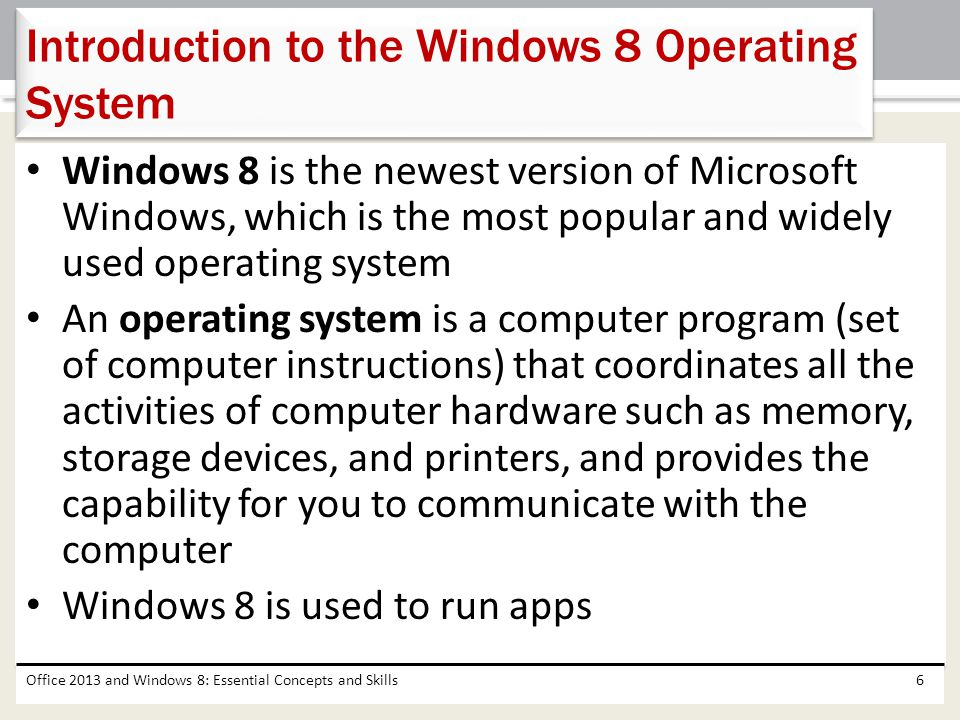 Introduction to the Windows 8 Operating System
