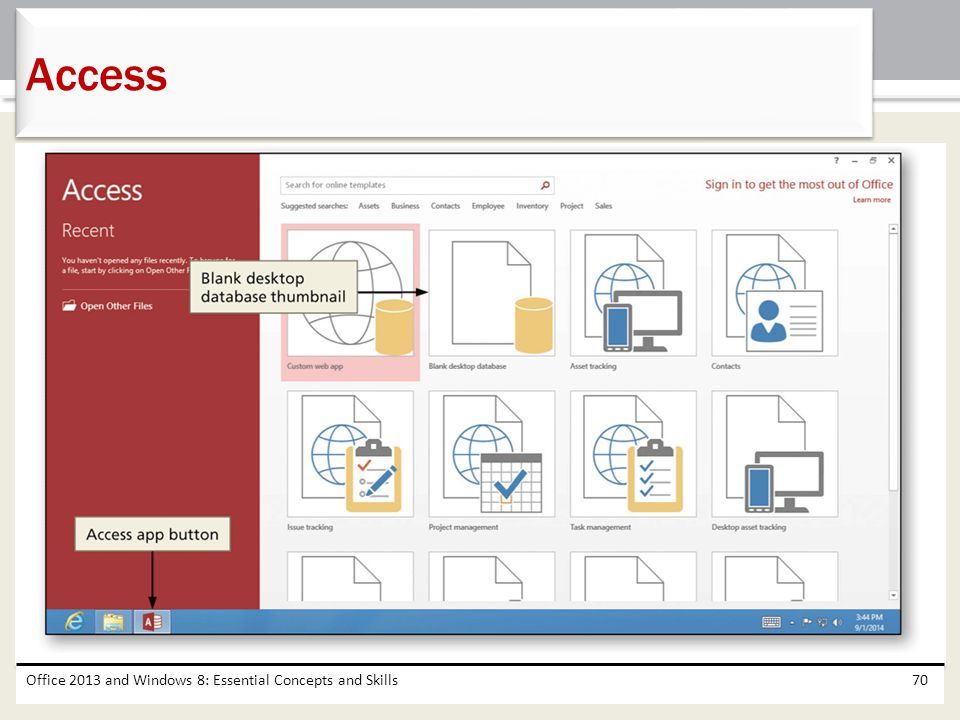 Access Office 2013 and Windows 8: Essential Concepts and Skills
