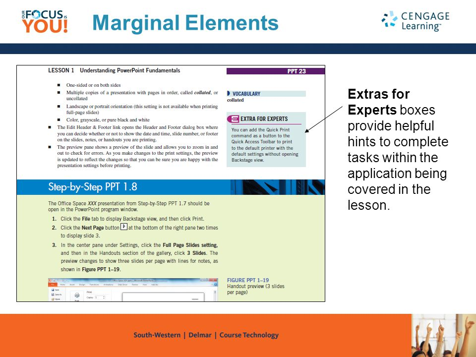 Marginal Elements Extras for Experts boxes provide helpful hints to complete tasks within the application being covered in the lesson.