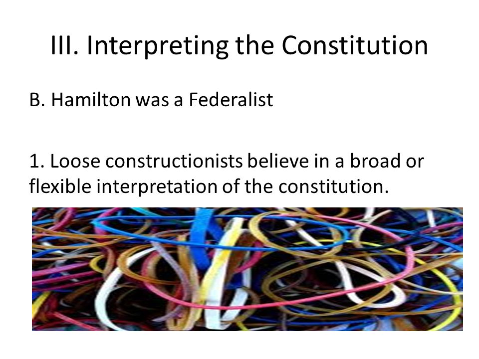 III. Interpreting the Constitution