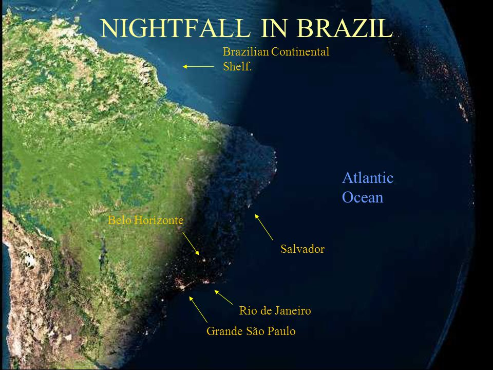 NIGHTFALL IN BRAZIL Atlantic Ocean Brazilian Continental Shelf.