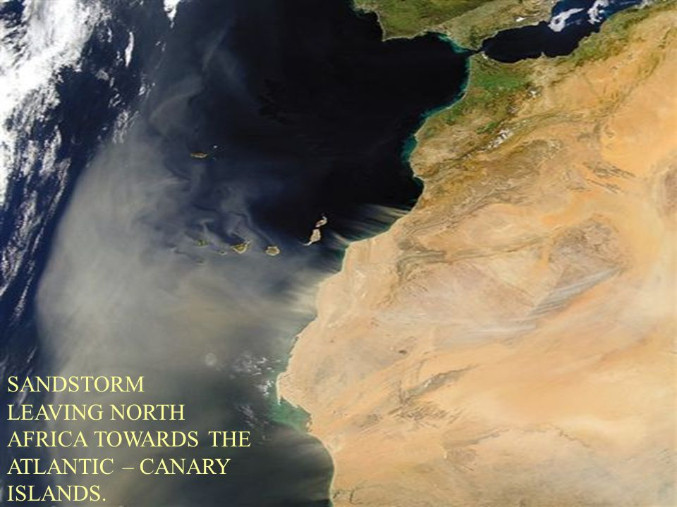 SANDSTORM LEAVING NORTH AFRICA TOWARDS THE ATLANTIC – CANARY ISLANDS.