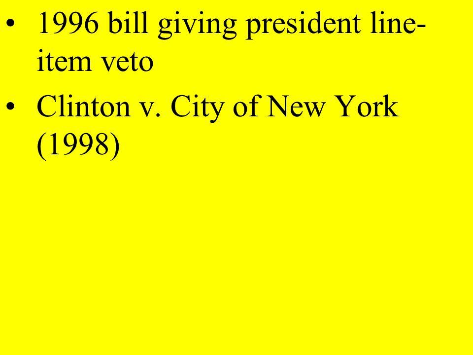 1996 bill giving president line-item veto
