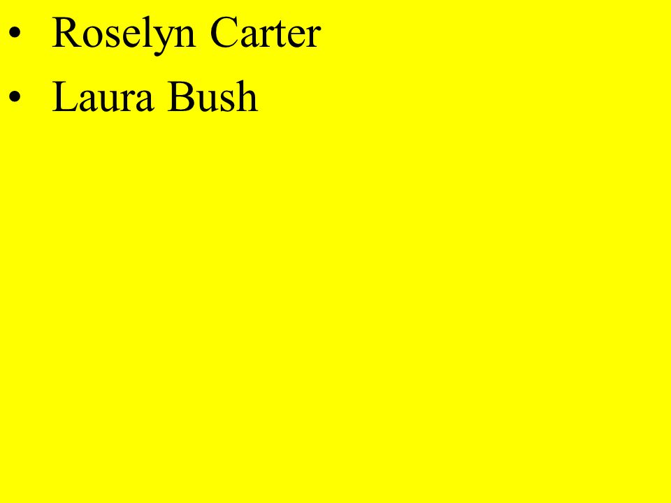 Roselyn Carter Laura Bush