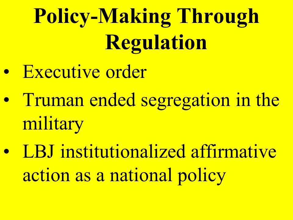 Policy-Making Through Regulation