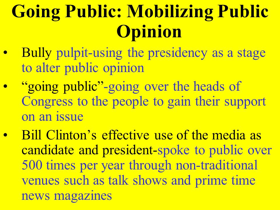 Going Public: Mobilizing Public Opinion