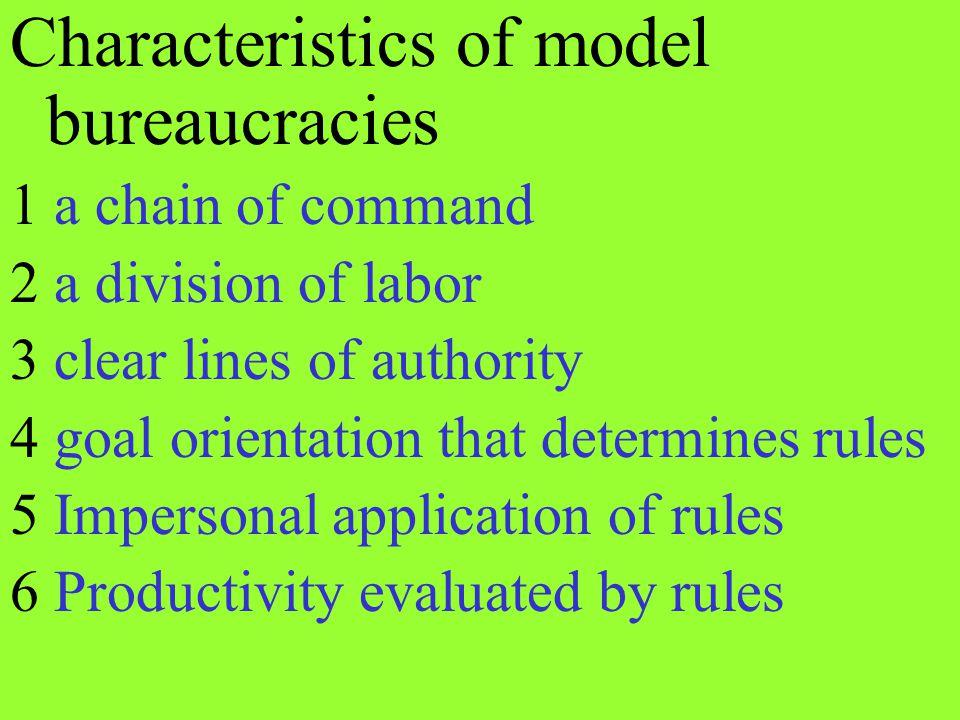 Characteristics of model bureaucracies