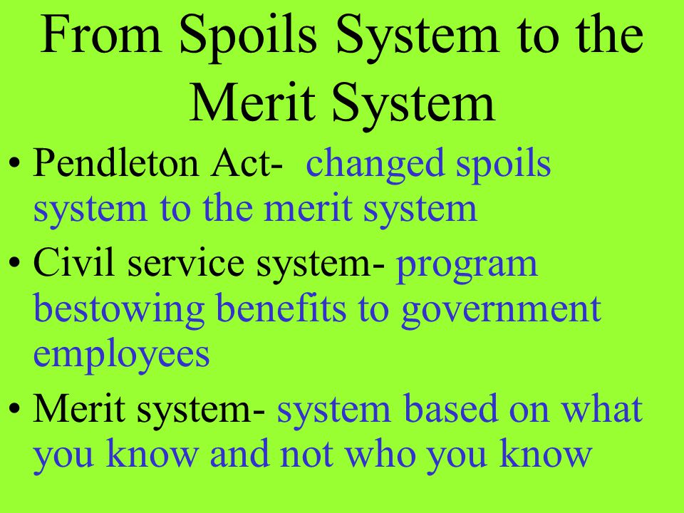 From Spoils System to the Merit System