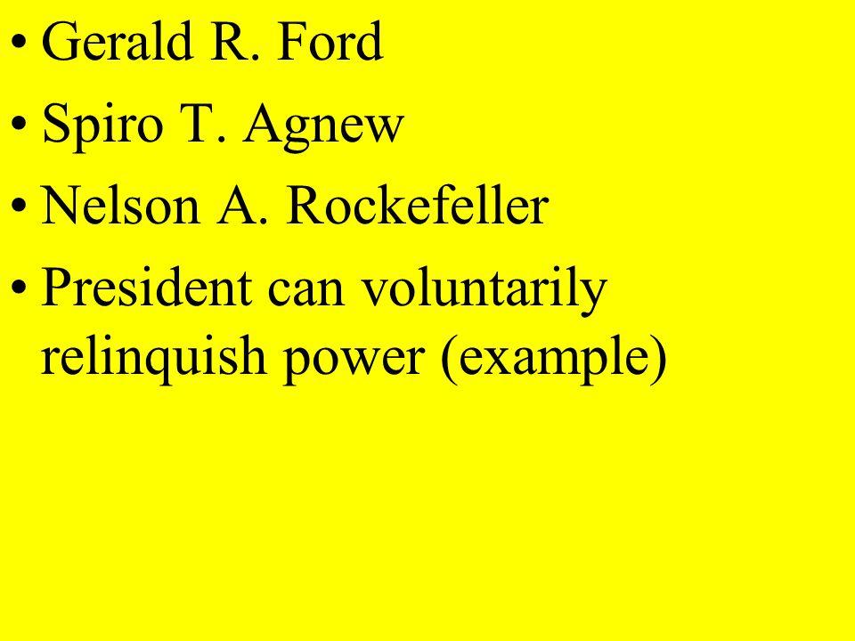 Gerald R. Ford Spiro T. Agnew. Nelson A. Rockefeller.
