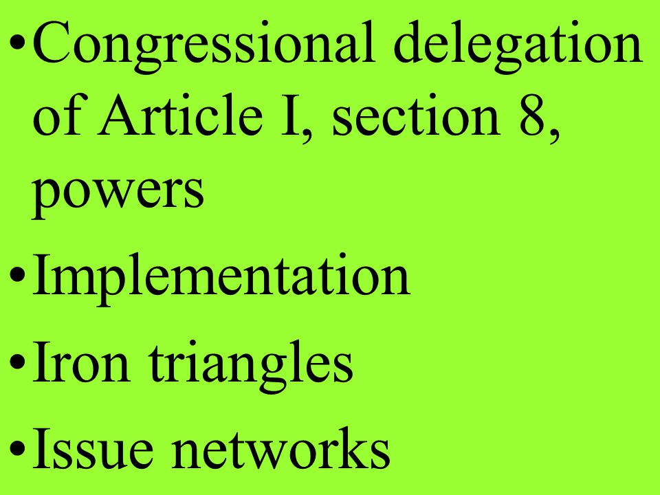 Congressional delegation of Article I, section 8, powers