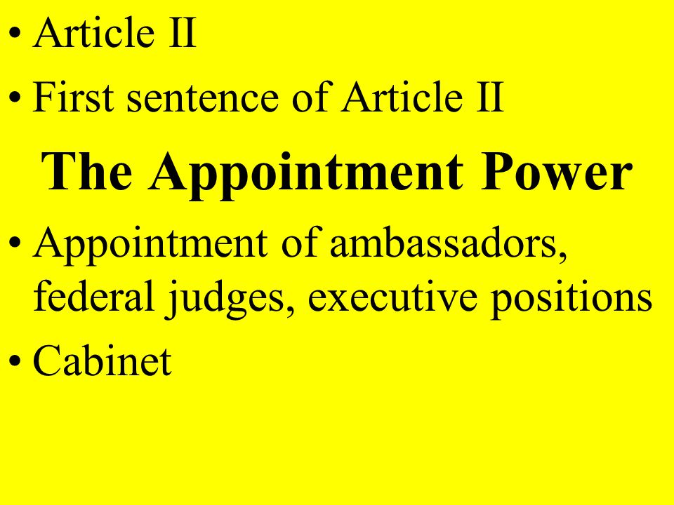 The Appointment Power Article II First sentence of Article II