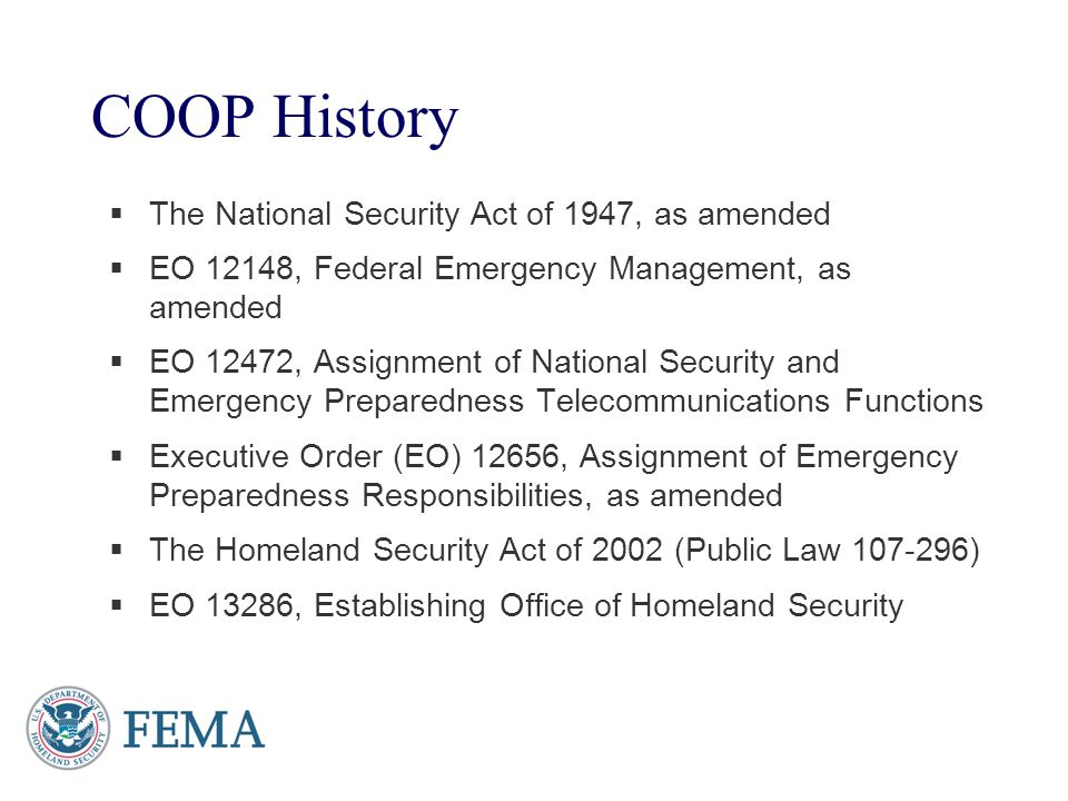 COOP History The National Security Act of 1947, as amended