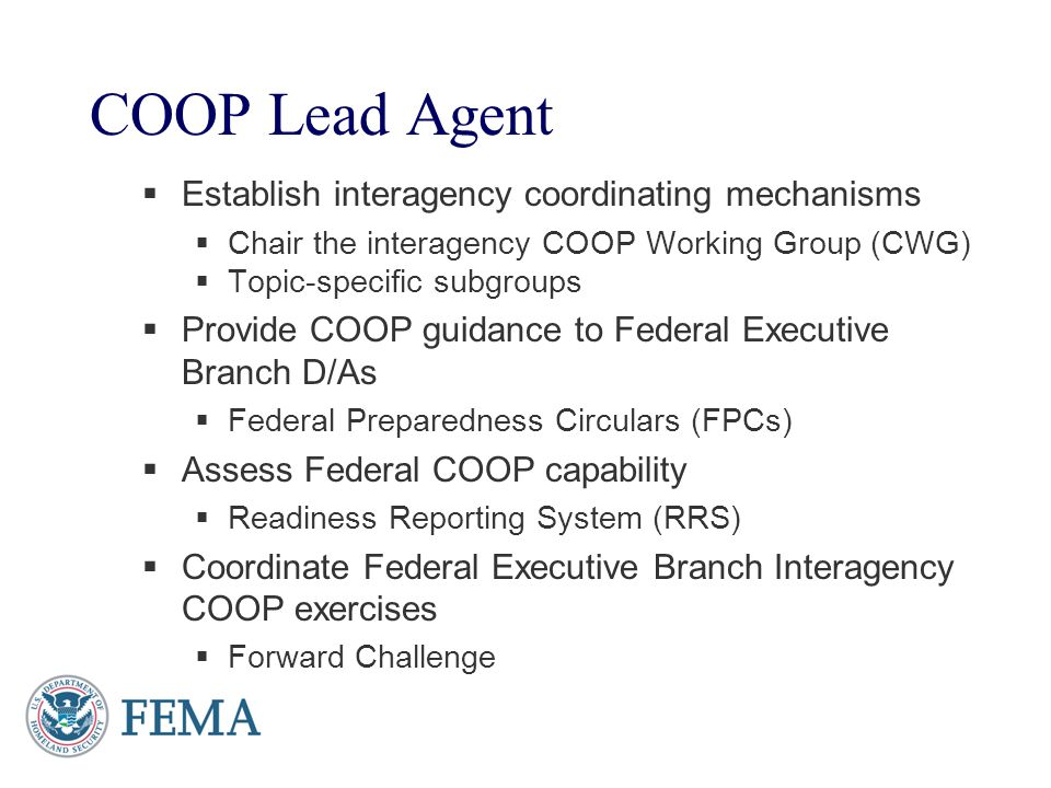 COOP Lead Agent Establish interagency coordinating mechanisms