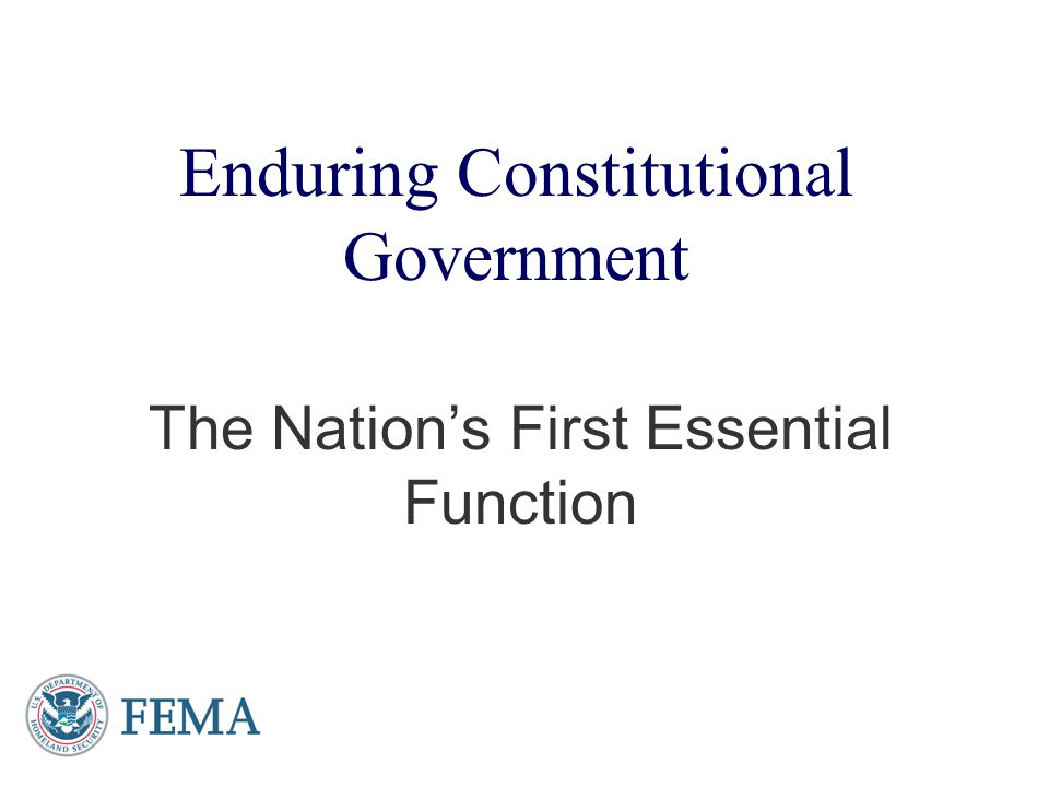 Enduring Constitutional Government