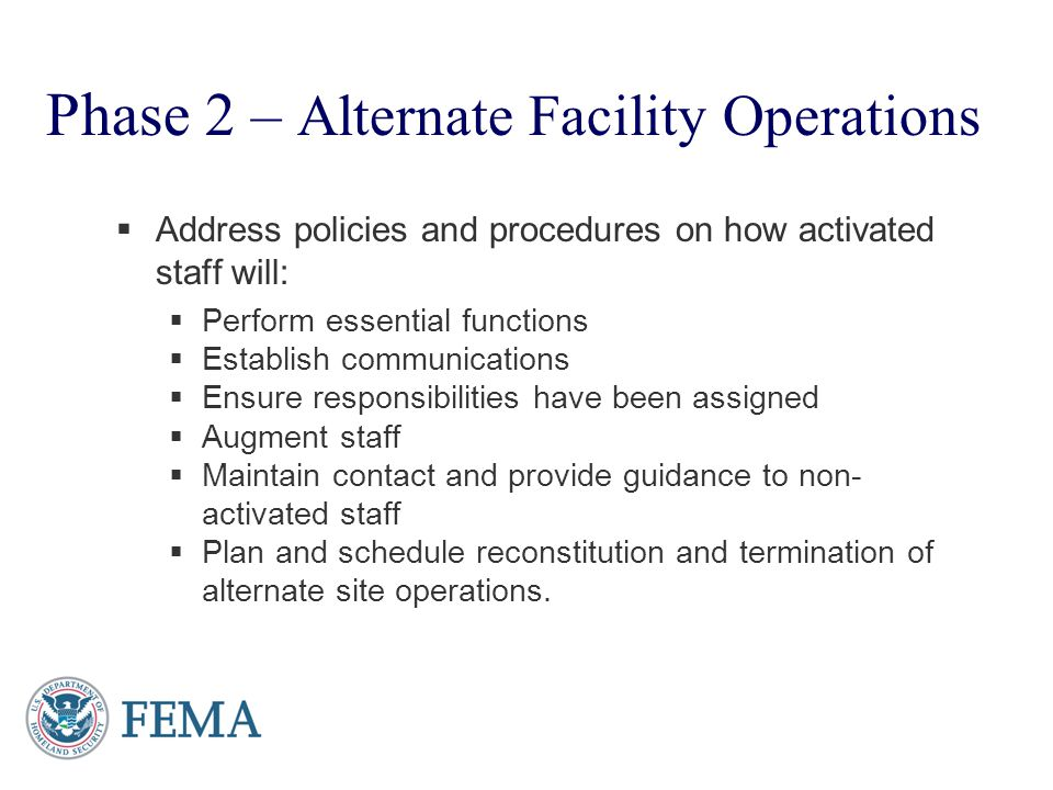 Phase 2 – Alternate Facility Operations