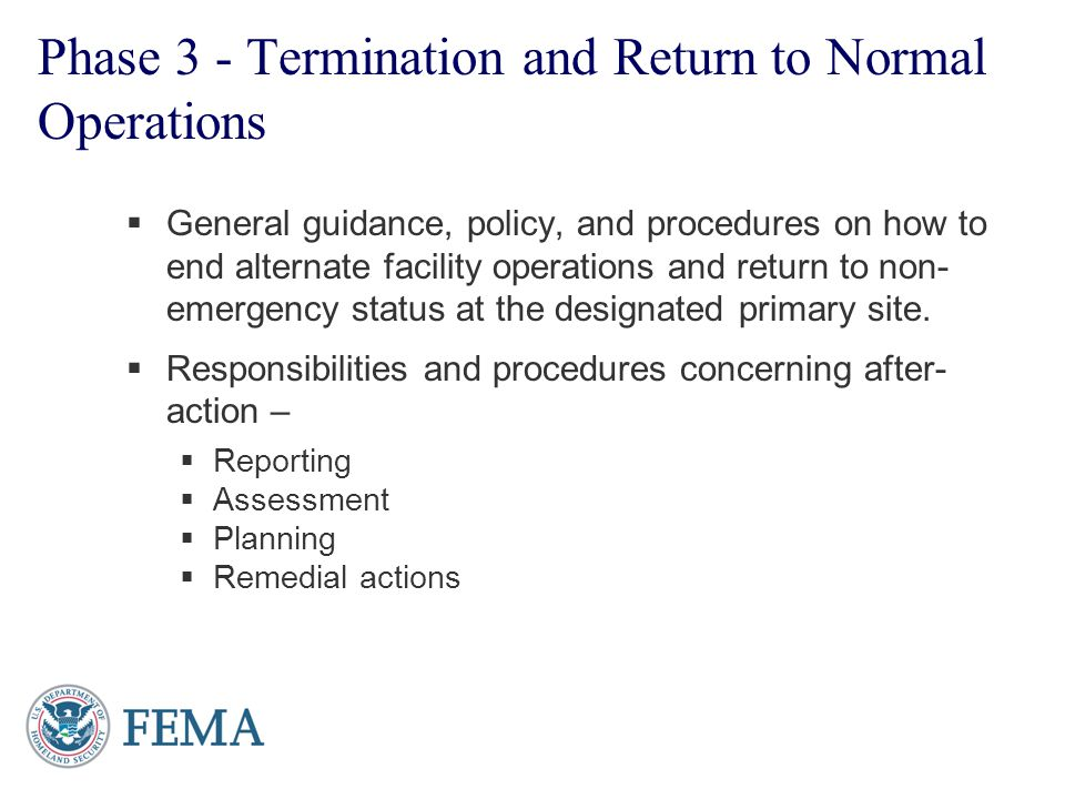 Phase 3 - Termination and Return to Normal Operations