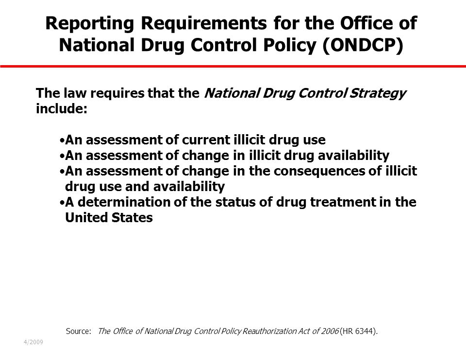 Reporting Requirements for the Office of National Drug Control Policy (ONDCP)