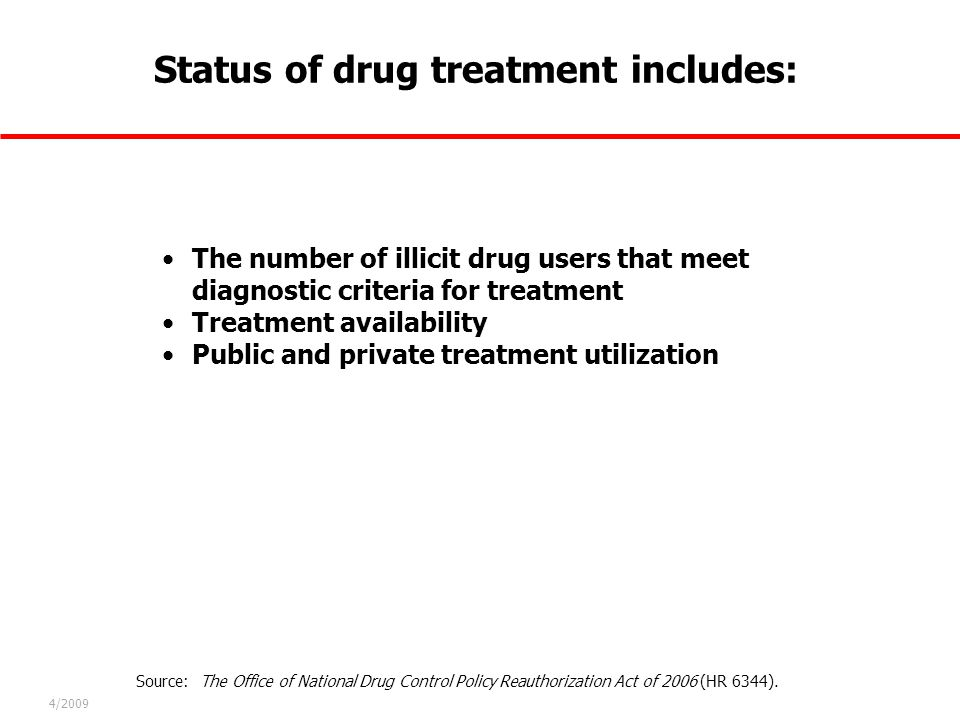 Status of drug treatment includes:
