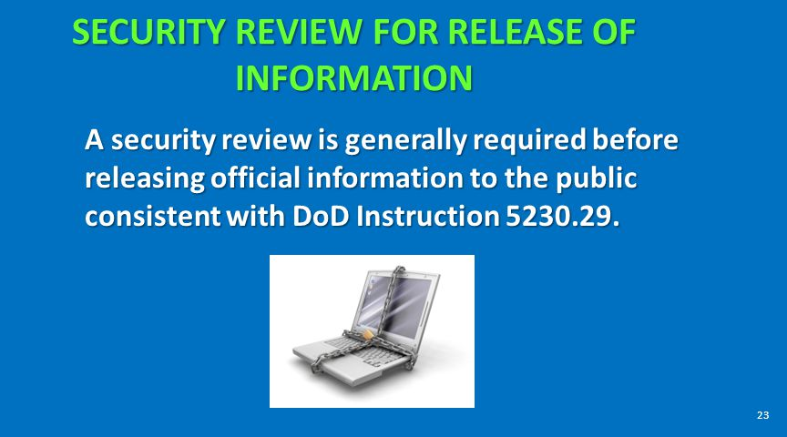 SECURITY REVIEW FOR RELEASE OF INFORMATION