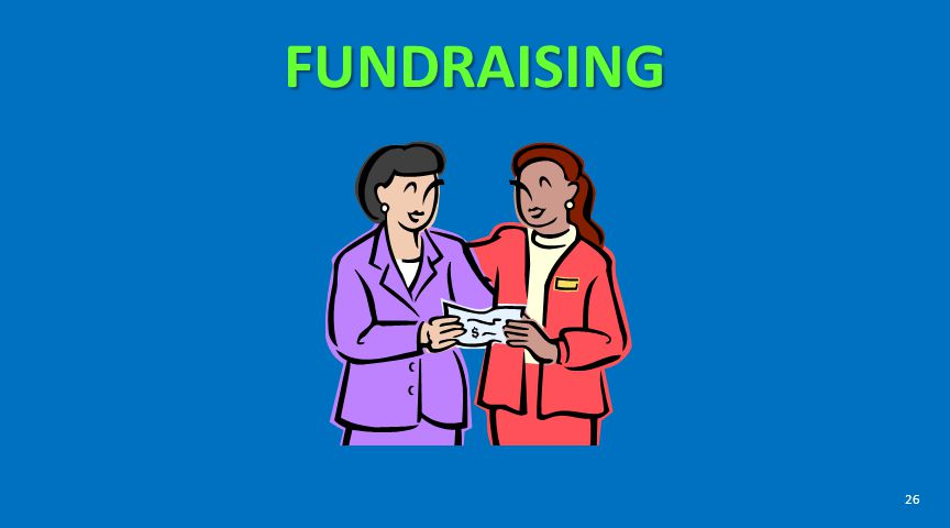 FUNDRAISING Rules on Fundraising are complicated. What rules apply will depend on the answers to the following questions: