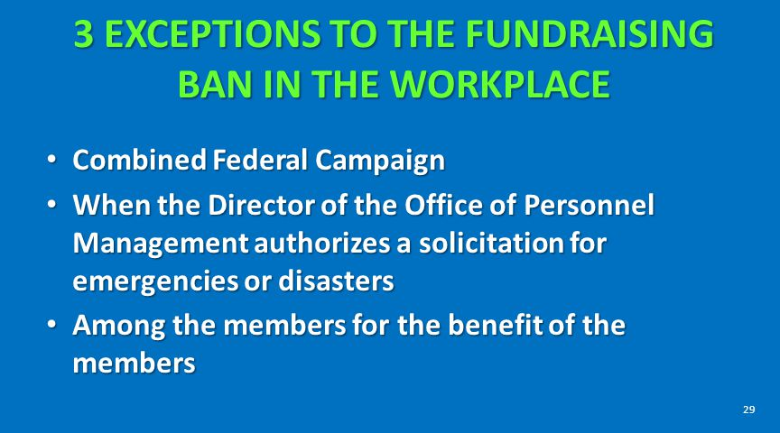 3 EXCEPTIONS TO THE FUNDRAISING BAN IN THE WORKPLACE