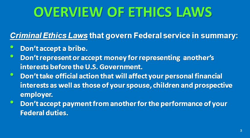 OVERVIEW OF ETHICS LAWS