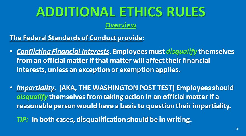 ADDITIONAL ETHICS RULES Overview