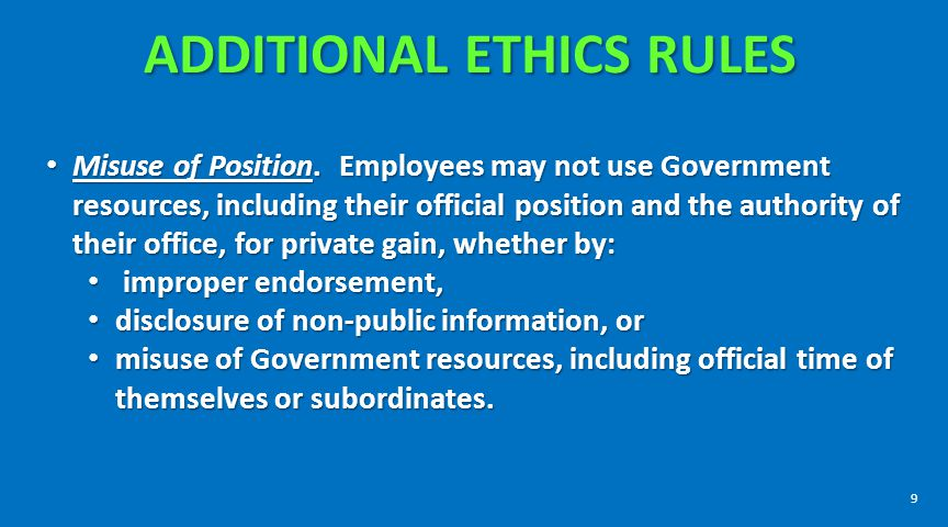ADDITIONAL ETHICS RULES