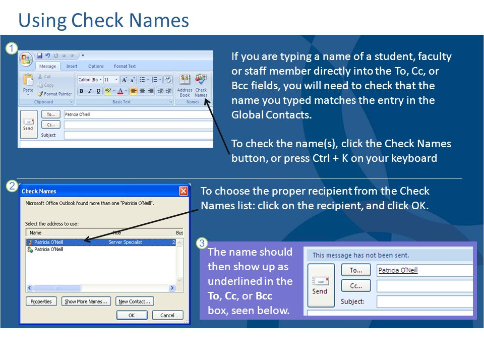 Using Check Names If you are typing a name of a student, faculty
