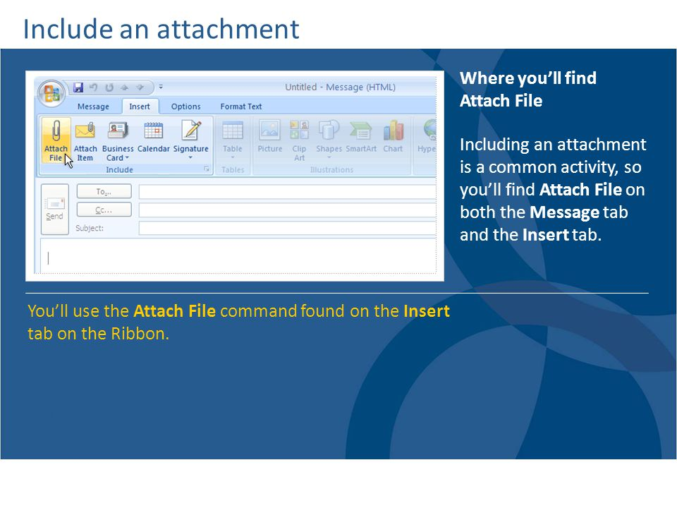 Include an attachment Where you'll find Attach File