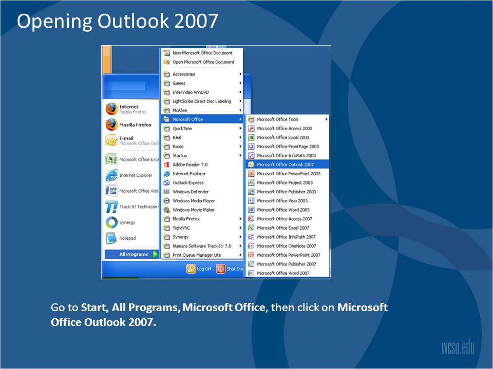 Opening Outlook 2007 launching.