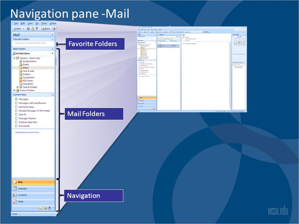 Navigation pane -Mail Favorite Folders Mail Folders Navigation