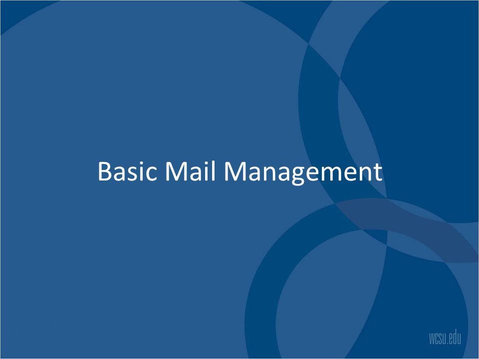 Basic Mail Management