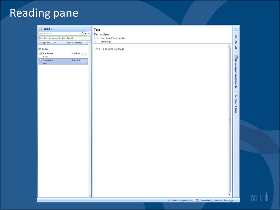 Reading pane Favorite Folders Mail Folders Navigation Pane