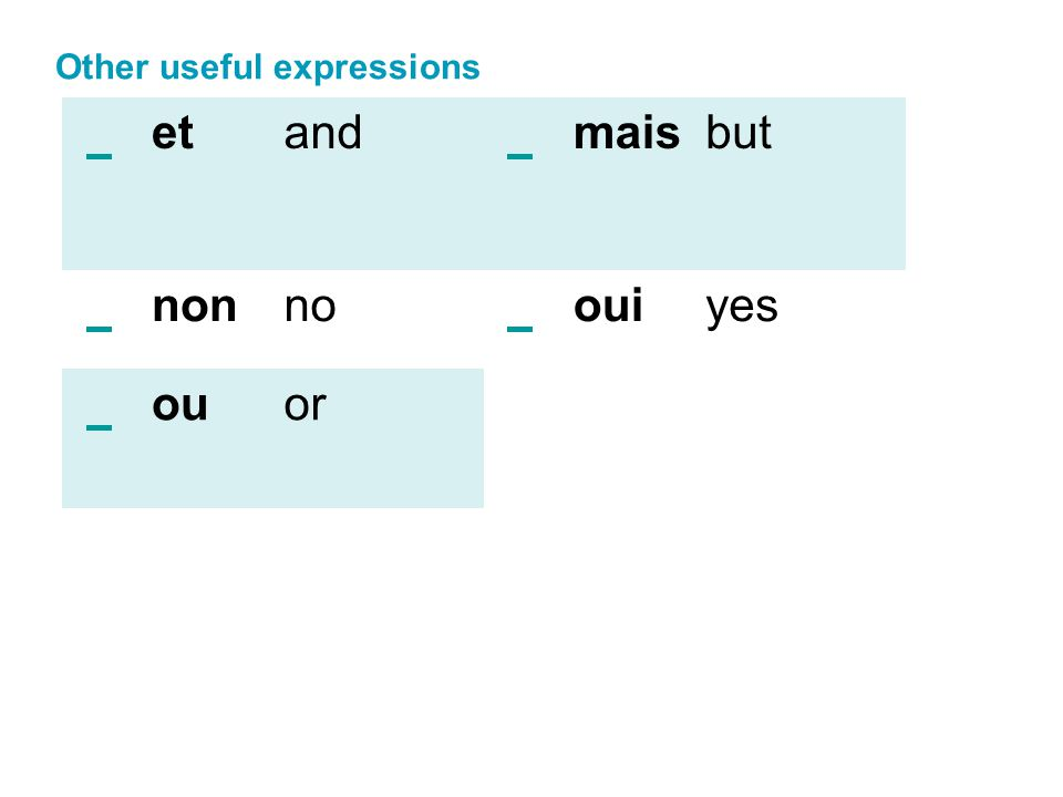 Other useful expressions