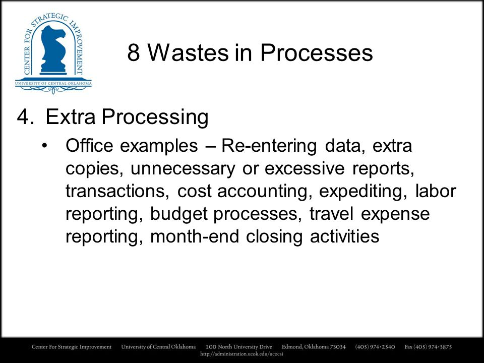 8 Wastes in Processes Extra Processing