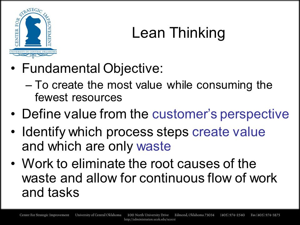 Lean Thinking Fundamental Objective: