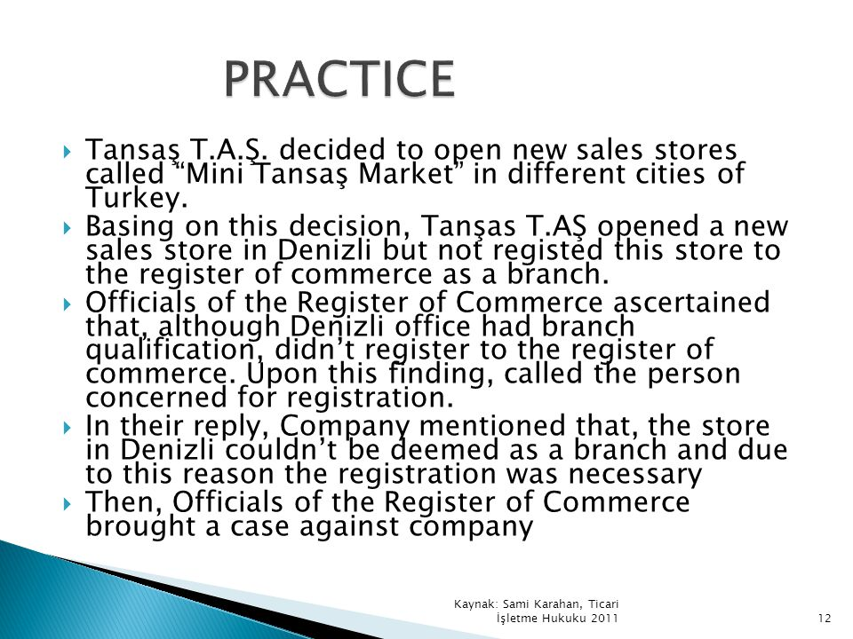 PRACTICE Tansaş T.A.Ş. decided to open new sales stores called Mini Tansaş Market in different cities of Turkey.