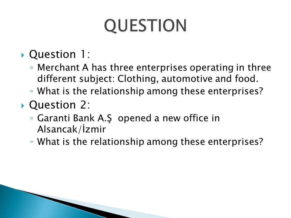 QUESTION Question 1: Question 2: