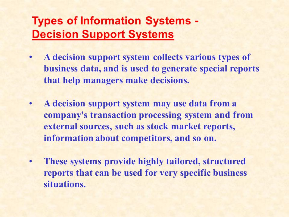 Types of Information Systems - Decision Support Systems