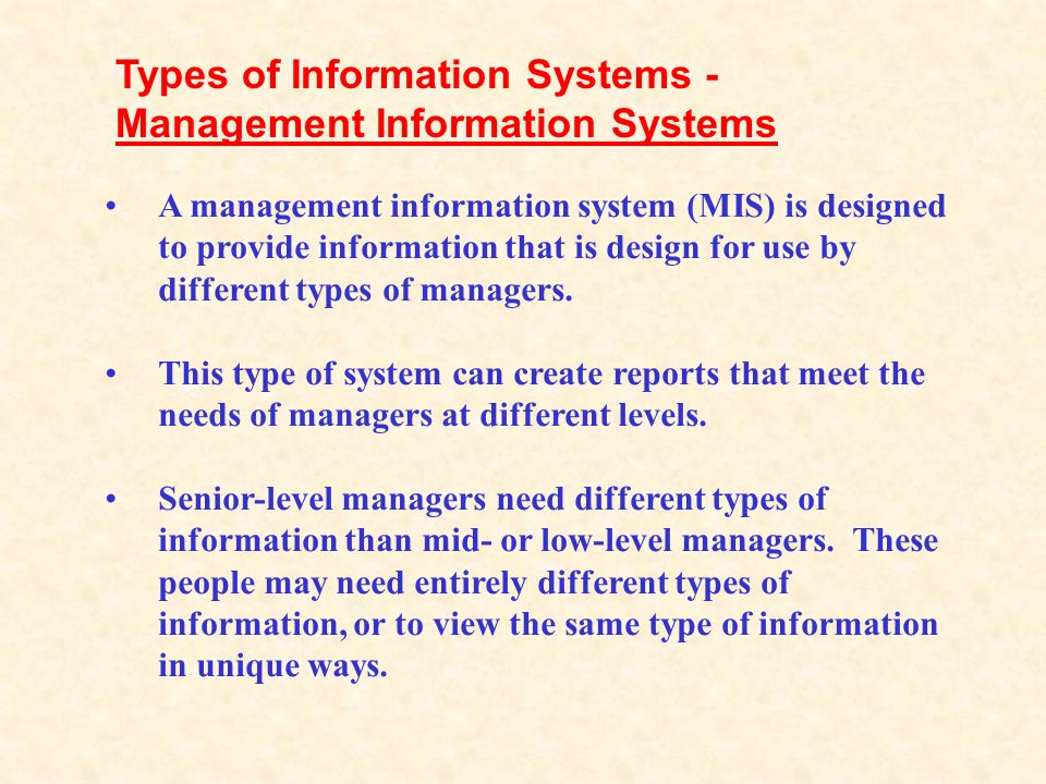 Types of Information Systems - Management Information Systems
